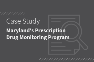 Maryland's Prescription Drug Monitoring Program