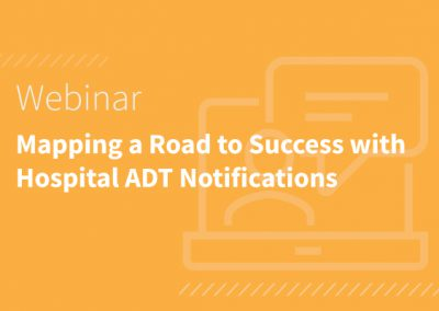 Recap of November 3rd Ai Presentation: Mapping a Road to Success with Hospital ADT Notifications