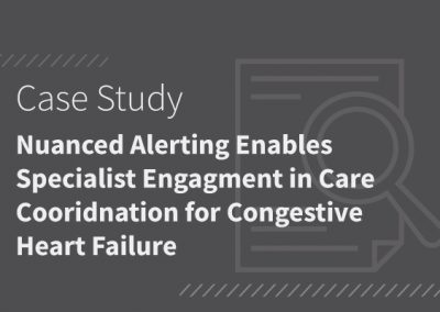 Nuanced Alerting Enables Specialist Engagement in Care Coordination for Congestive Heart Failure [PDF]