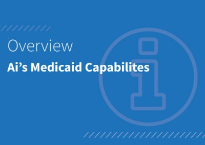 Ai's Medicaid Capabilities