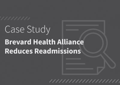 Brevard Health Alliance Reduce Readmissions