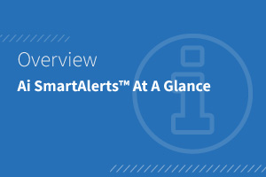 SmartAlerts At A Glance